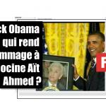 Cette photo de Barack Obama qui tient un portrait de l'Algérien Hocine Aït Ahmed est un montage